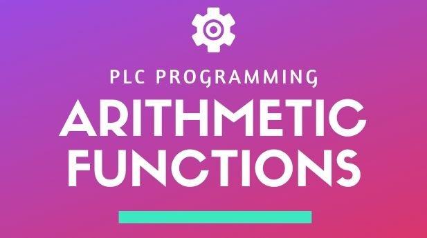 Arithmetic Instruction in PLC
